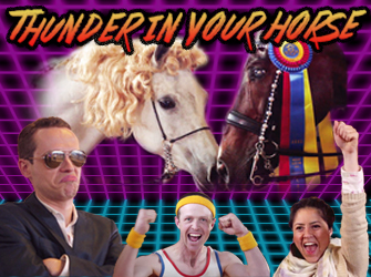 Thunder In Your Horse